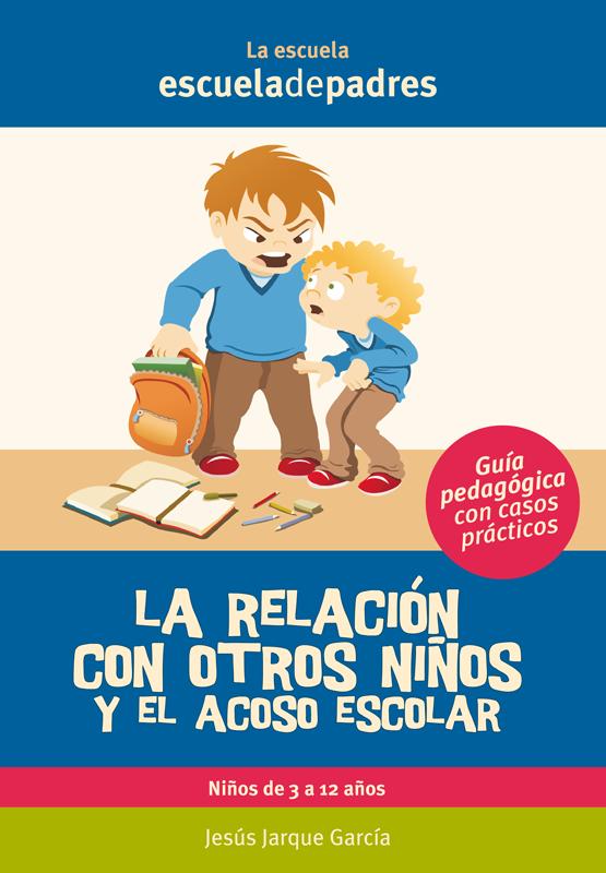 La relación con otros niños y el acoso escolar