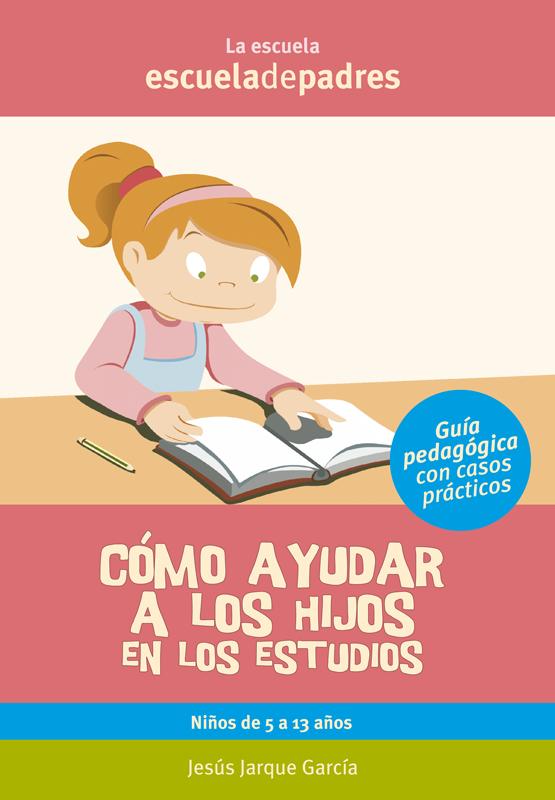 Libro ayudar hijos estudios