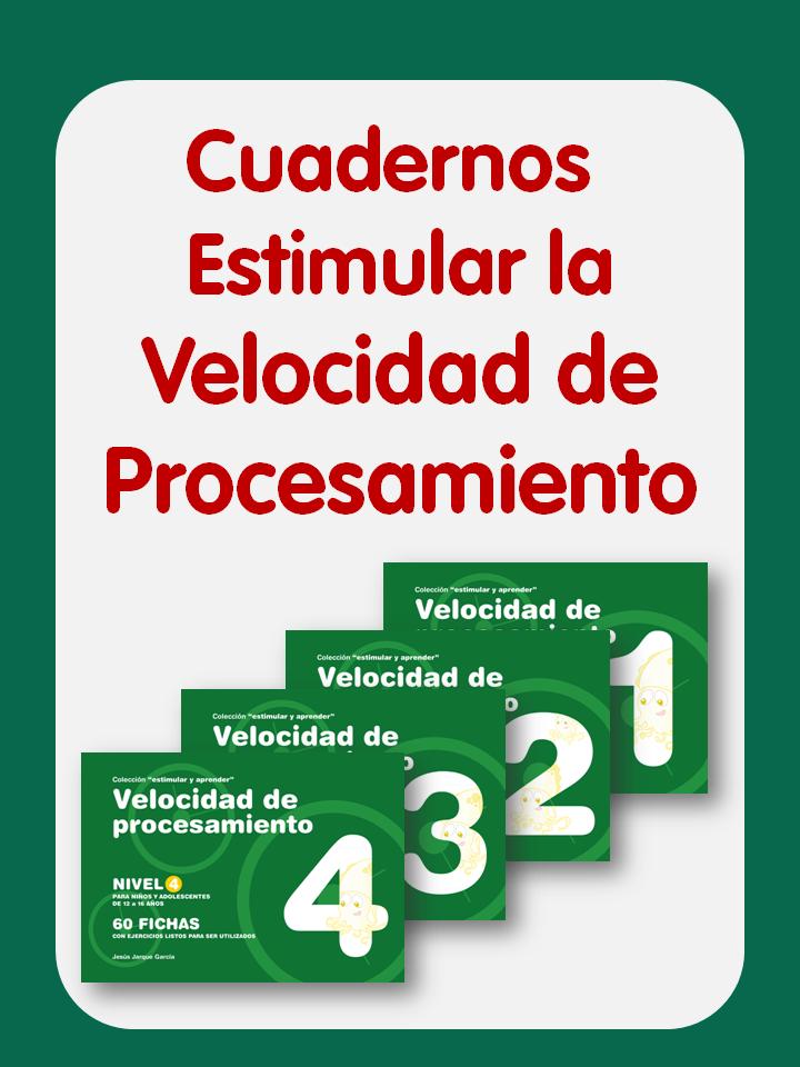 Cuadernos Estimular la velocidad de procesamiento