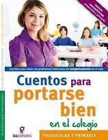 Cuentos para portarse bien en el cole, edición para México de Gil Editores