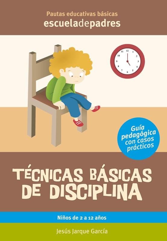 Técnicas básicas de disciplina libro de Jesús Jarque