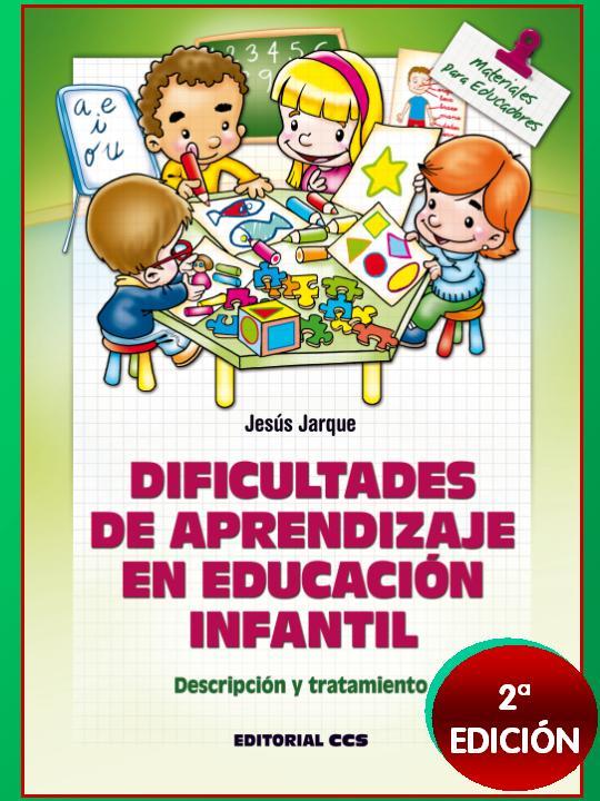 Libro de dificultades de aprendizaje en Educación Infantil de Jesús Jarque