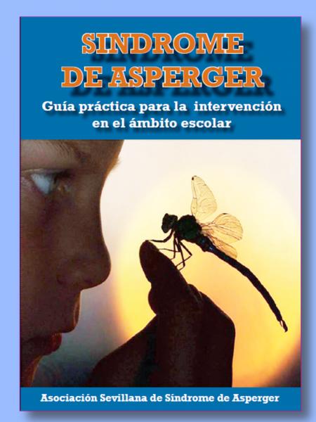 Guía práctica para el ámbito escolar sobre el Síndrome de Asperger