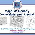 Presentación de los mapas de España y comunidades para descargar e imprimir