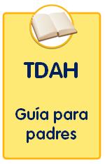 Guías sobre trastornos infantiles, Guía TDAH para padres