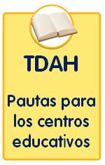 Guías sobre trastornos infantiles, guía TDAH con pautas para los centros