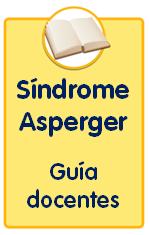 Guías sobre trastornos infantiles, guía para docentes sobre el síndrome de asperger