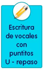 Recursos para descargar de Educación Infantil, fichas de iniciación a la escritura de vocales letra u y repaso general