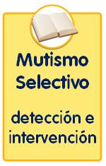 Guías sobre trastornos infantiles, el mutismo selectivo