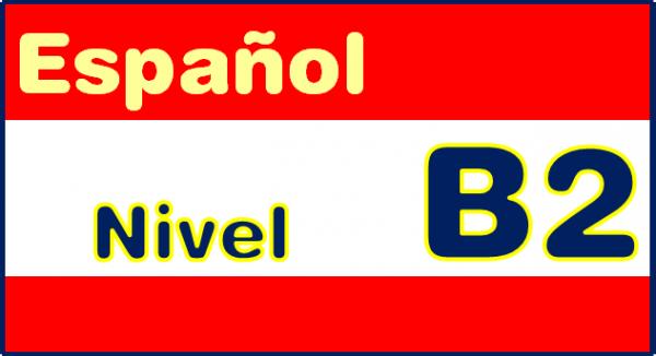 El nivel B2 de español