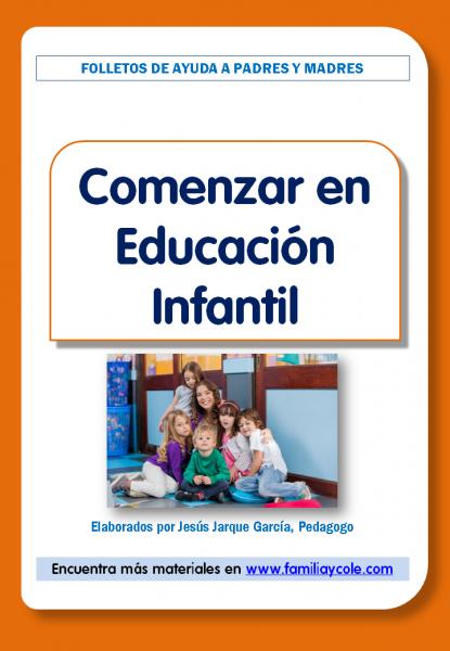 Orientaciones para comenzar en Educación Infantil