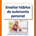 Cómo enseñar hábitos de autonomía personal en niños