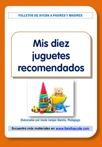 Diez juguetes recomendados para regalar a los niños