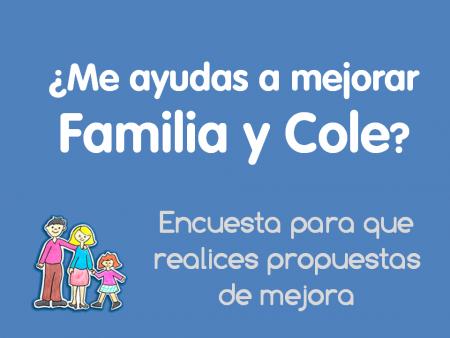 Encuesta para mejorar Familia y Cole