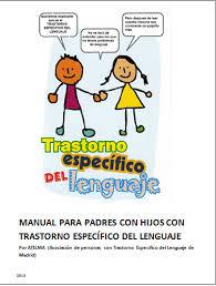 Guía para padres sobre el trastorno específico del lenguaje de ATELMA