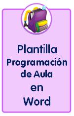 Modelo de Programación de Aula, plantilla en formato word editable