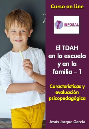 Curso on line sobre TDAH, programa del curso de Jesús Jarque