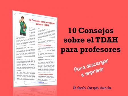 Diez consejos sobre TDAH para profesores de Jesús Jarque