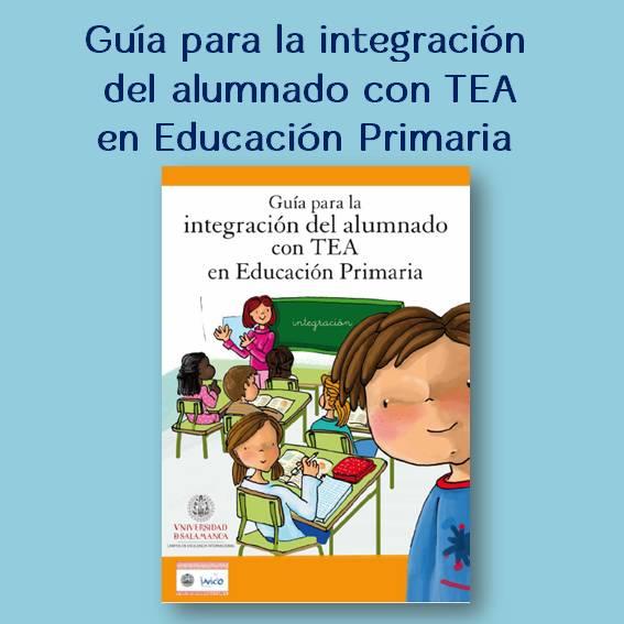 Guía para la integración alumnos TEA en Primaria para descargar e imprimir