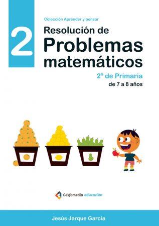 Cuadernos de Resolución de Problemas Matemáticos de Jesús Jarque, nivel 2