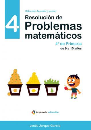 Cuadernos de Resolución de Problemas Matemáticos de Jesús Jarque, nivel 4