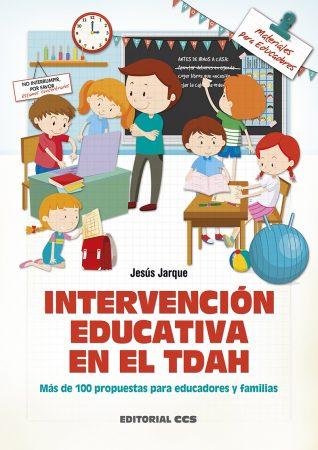 Libro de Jesús Jarque sobre la intervención educativa en el TDAH