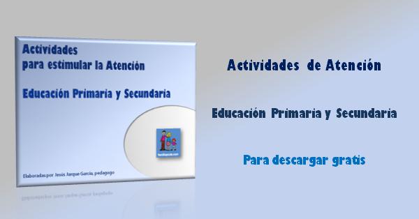 Actividades de atención para Primaria y Secundaria