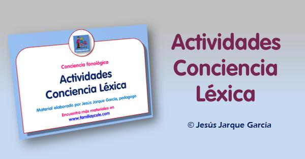 Actividades de conciencia léxica para niños, de Jesús Jarque