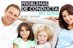 Curso para padres y madres sobre sobre problemas de conducta en casa