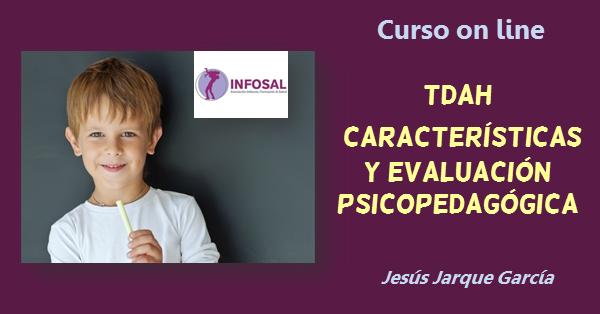 Curso on line Evaluación psicopedagógica del TDAH
