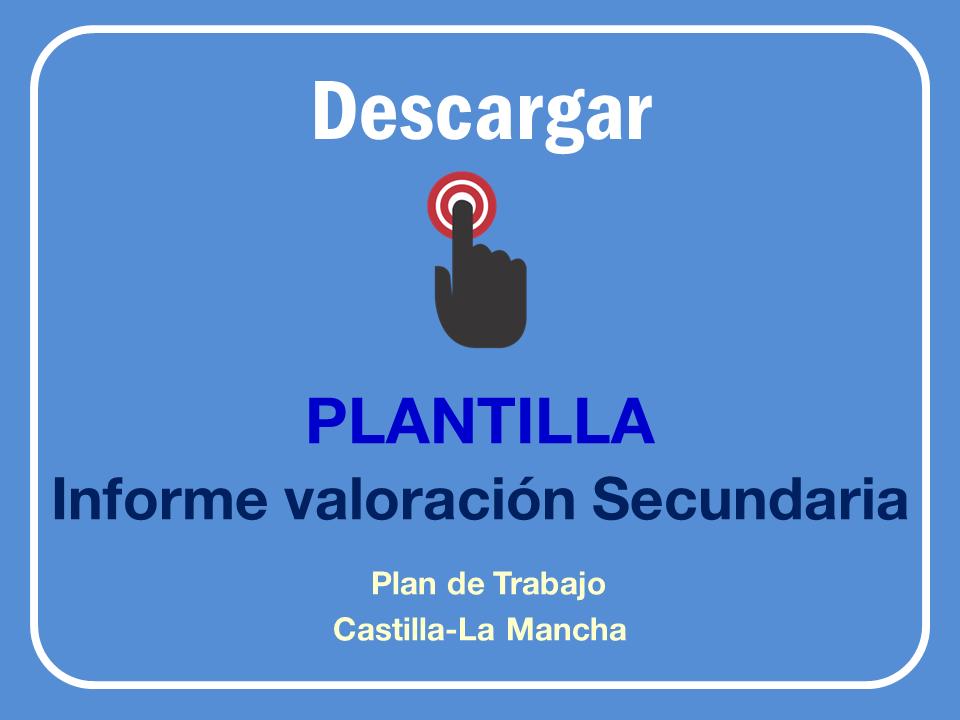 Informe de Valoración del Plan de Trabajo para Secundaria según el Decreto 85 de Inclusión Educativa en Castilla-La Mancha