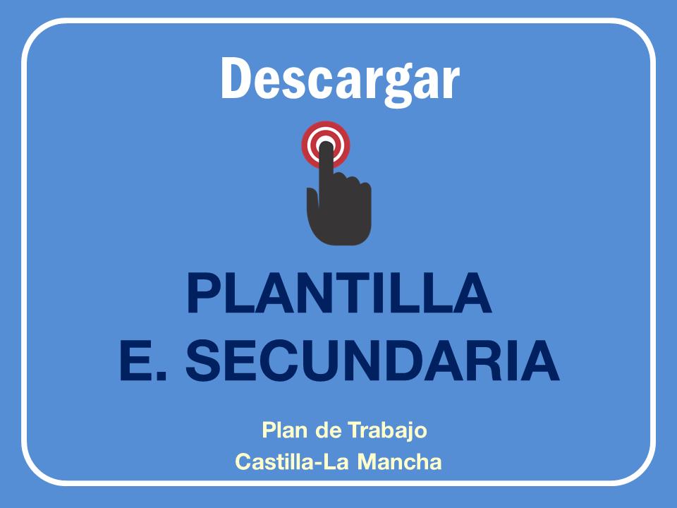 Plantilla Plan de Trabajo para Secundaria según Decreto 85 de Inclusión Educativa en Castilla-La Mancha