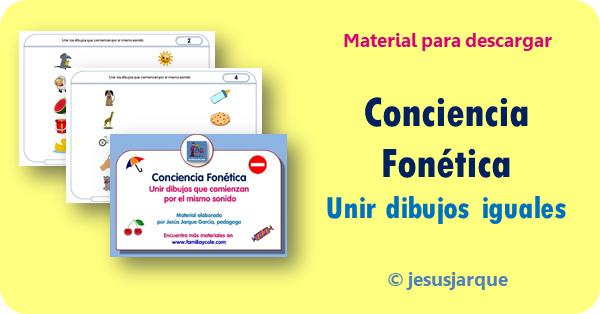 Fichas de conciencia fonética, unir dibujos iguales, de Jesús Jarque