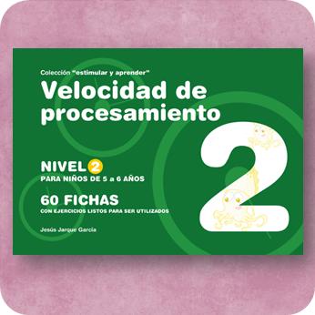 Fichas de Velocidad de Procesamiento para Educación Infantil, publicaciones de Jesús Jarque