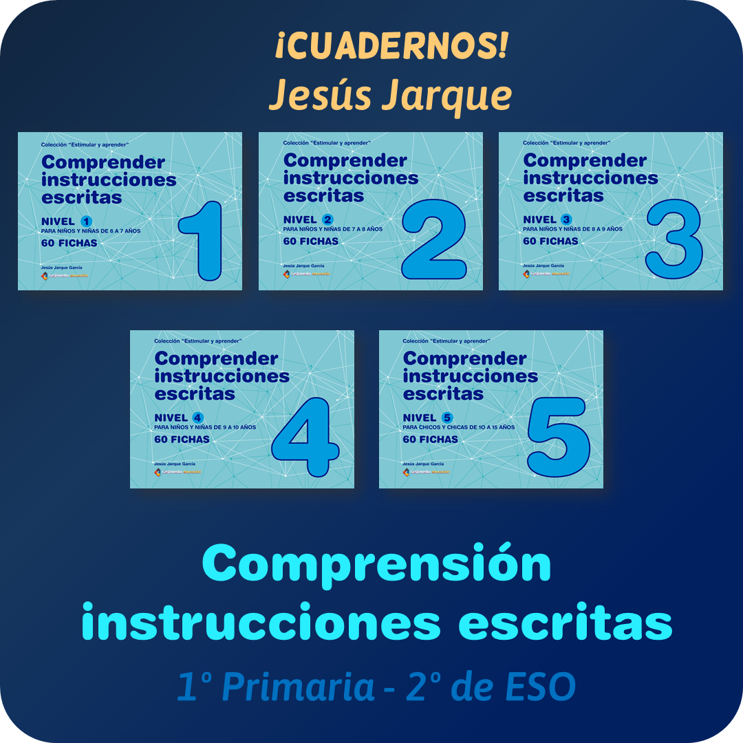 Cuadernos de comprensión instrucciones escritas de Jesús Jarque