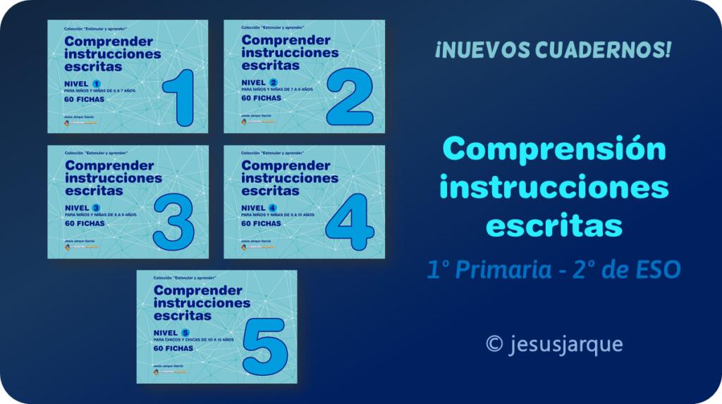 Cuadernos comprender instrucciones escritas, material elaborado por Jesús Jarque y publicado en Gesfomedia Educación