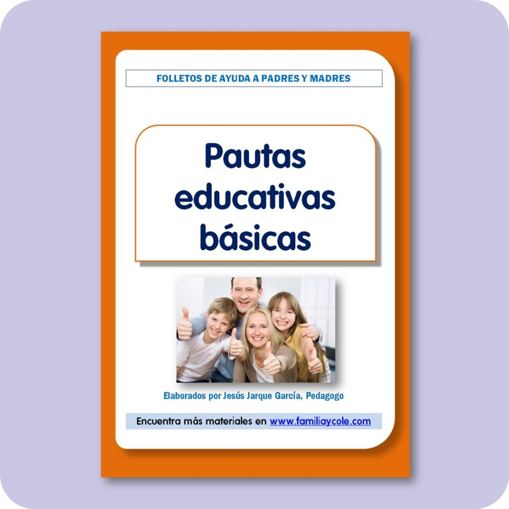 Folletos para familias: pautas educativas básicas.
