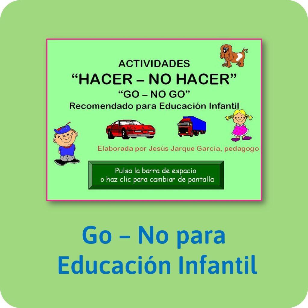 Actividades Go - No Go para Educación Infantil: Funciones ejecutivas para niños.