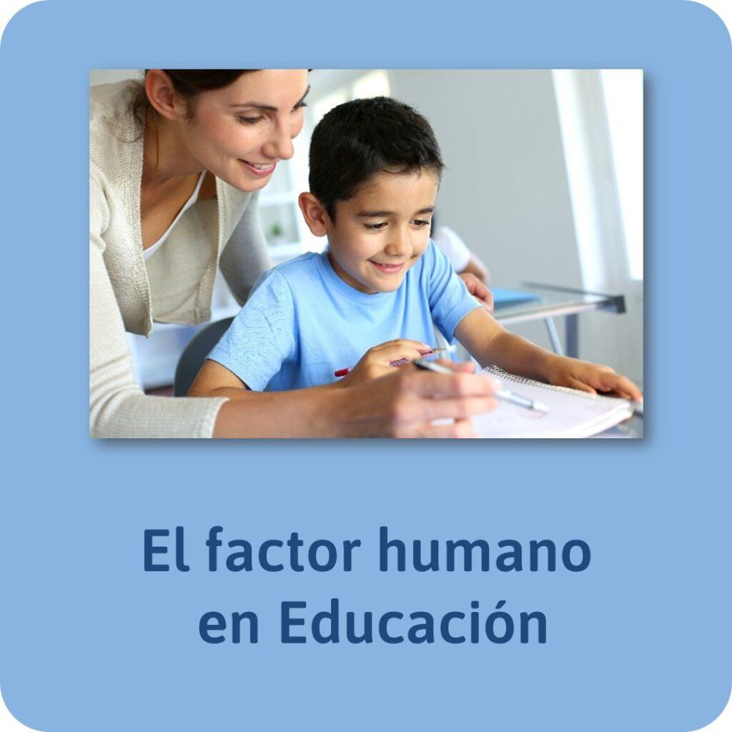 Mejores post de Jesús Jarque: El factor humano en Educación, publicado en la página www.jesusjarque.com