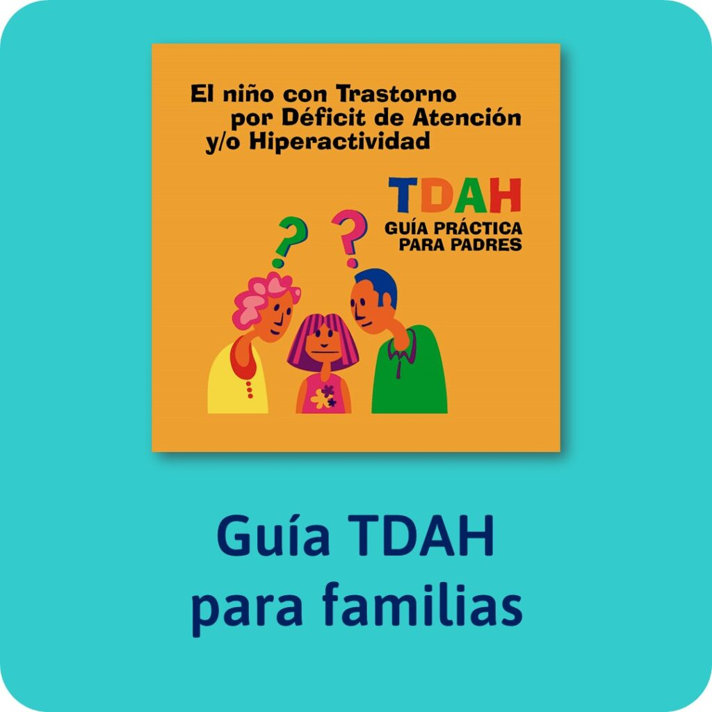 Guías sobre trastornos infantiles, Guía para familias sobre el TDAH.