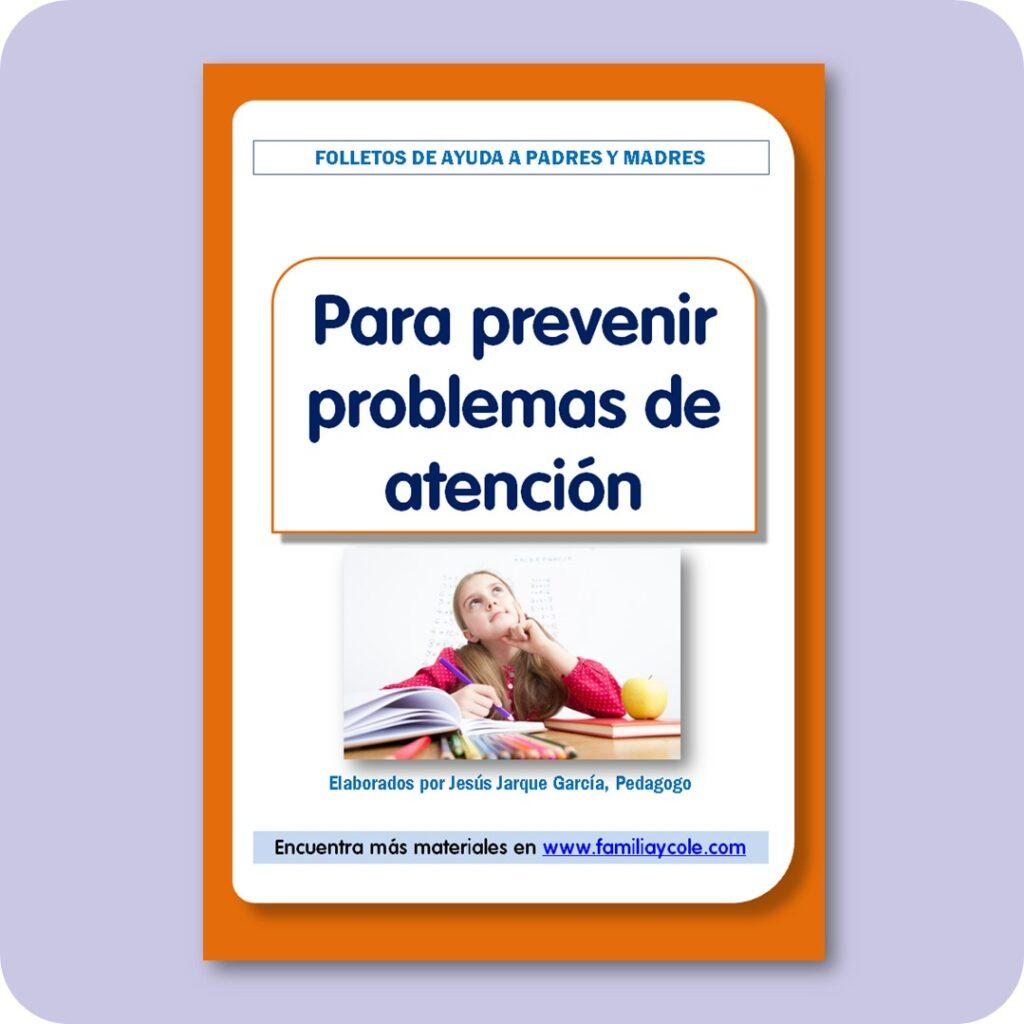 Folletos para familias: para prevenir problemas de atención