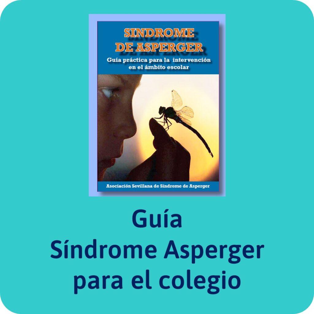 Guías sobre trastornos infantiles, guía sobre el S. Asperger