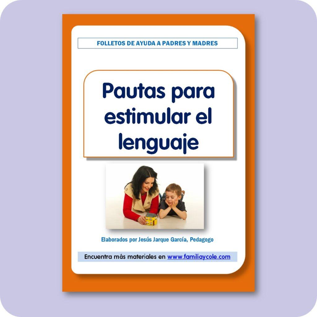 Folletos para familias: pautas para estimular el lenguaje