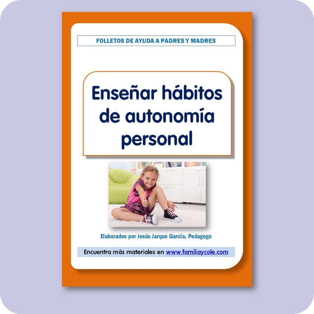 Enseñar hábitos de autonomía personal