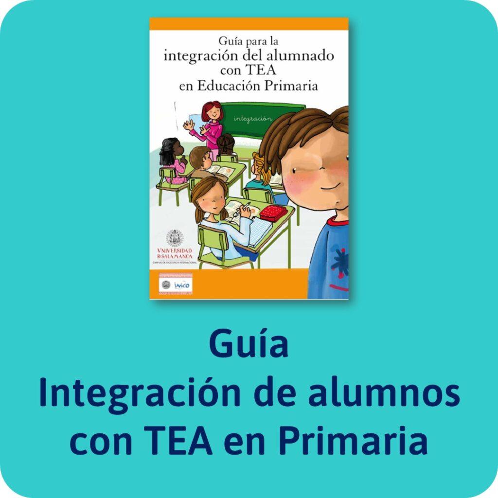 Guías sobre trastornos infantiles: TEA para el colegio.