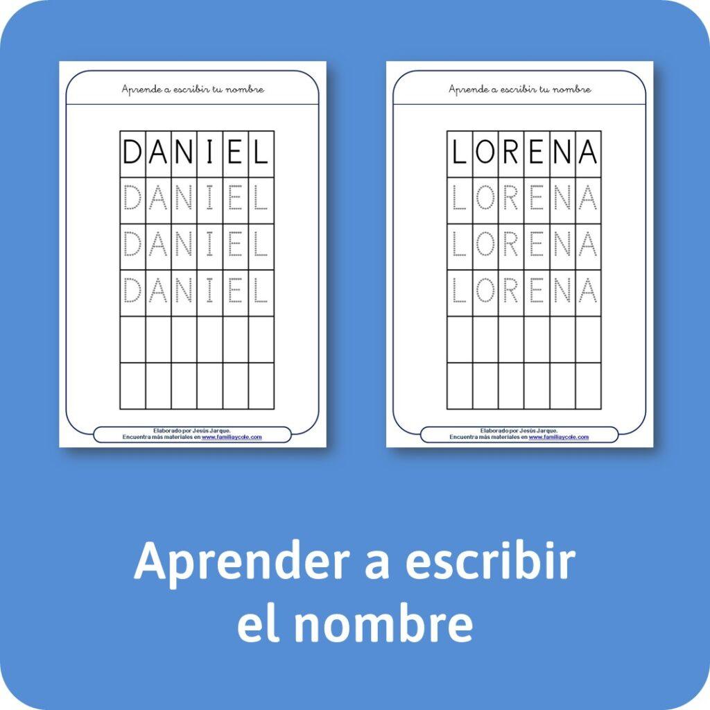 Materiales escritura para aprender a escribir el propio nombre.
