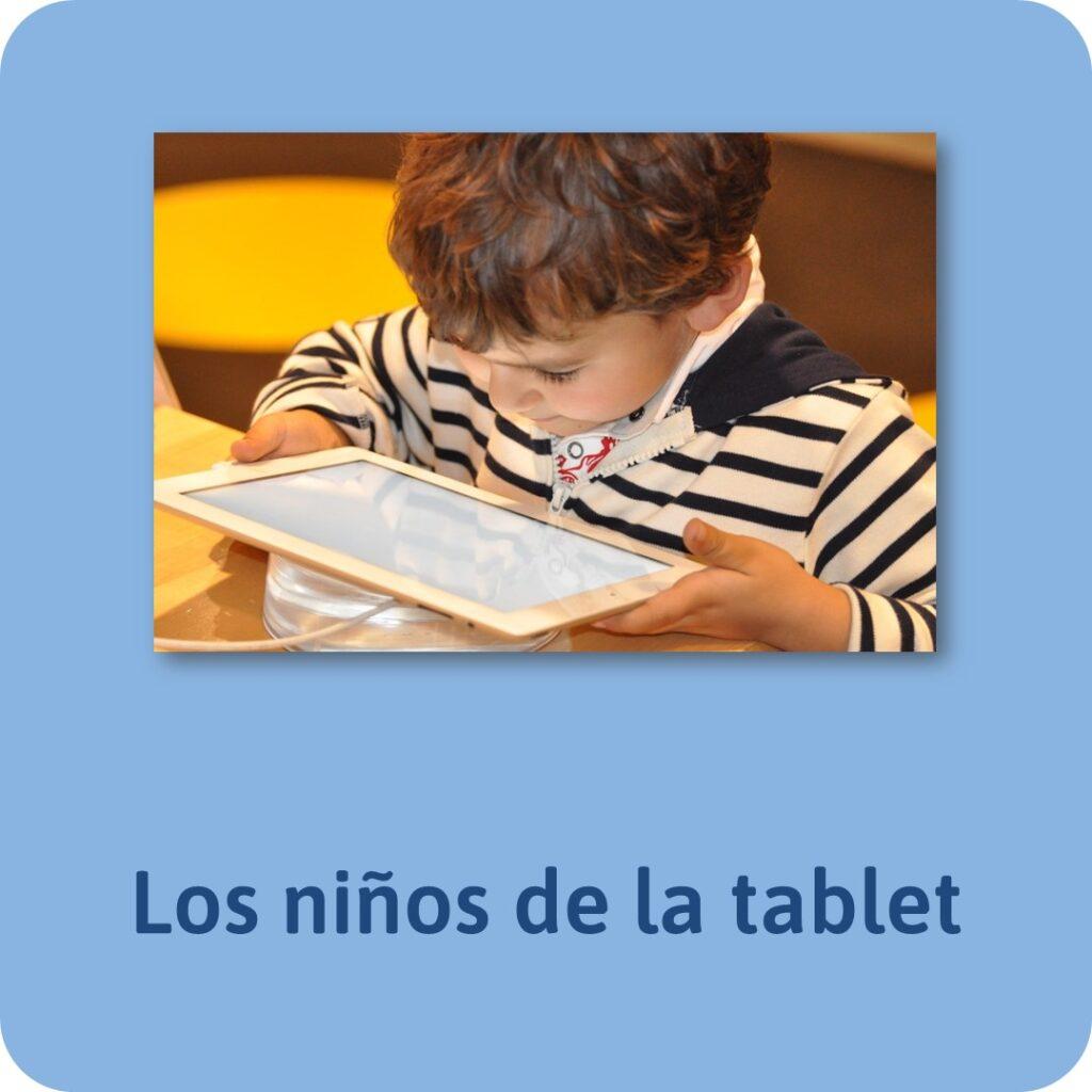 Los mejores post de Jesús Jarque: Los niños de la tablet.