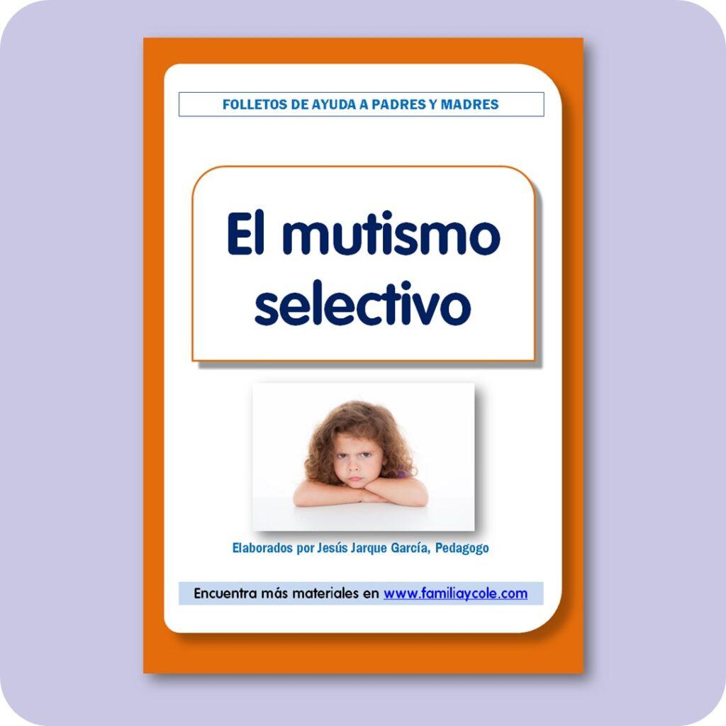 Folletos para familias: mutismo selectivo.