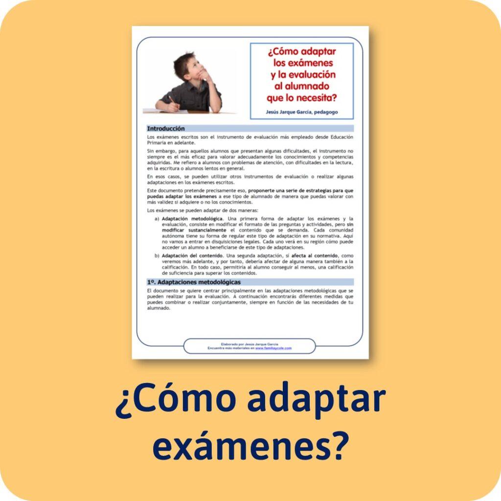 Orientaciones sobre cómo adaptar los exámenes a niños que lo necesitan