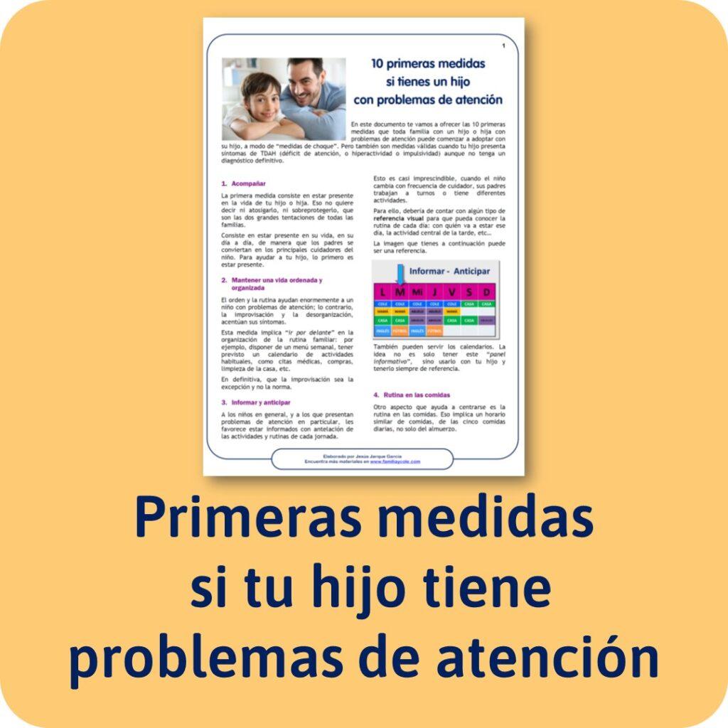 Primeras medidas si tienes un hijo con problemas de atención